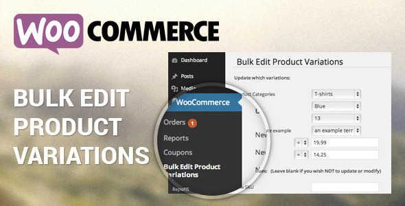 9.3. WooCommerce Bulk Edit Product Variations