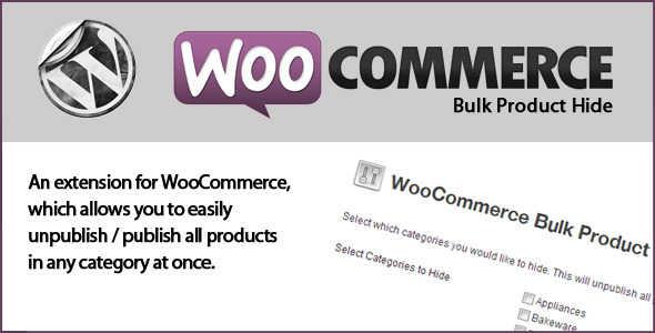 9.4. WooCommerce Bulk Product Hide