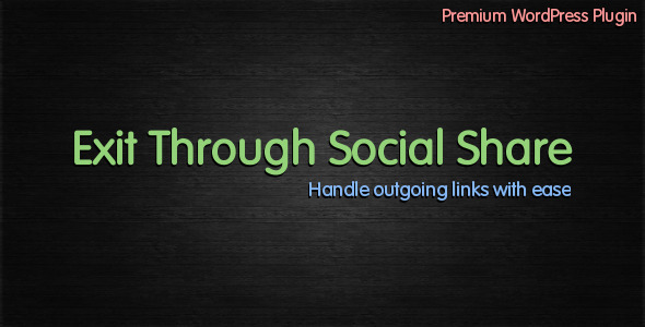 Exit-Through-Social-Share-WordPress-plugin