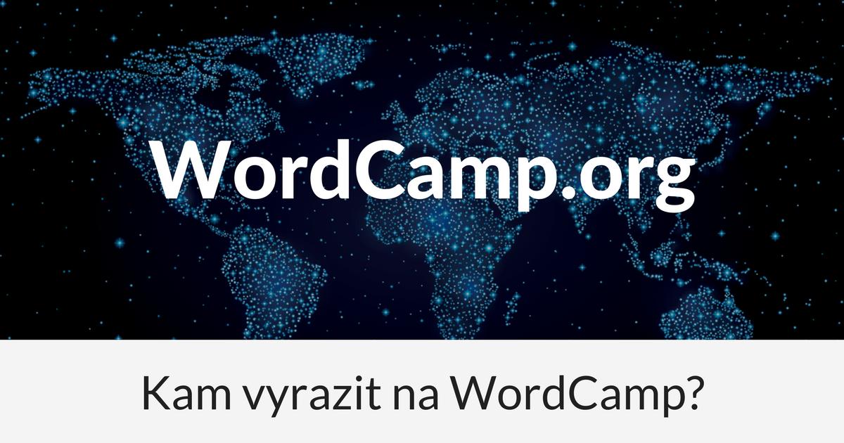 Kam na WordCamp v našem okolí?