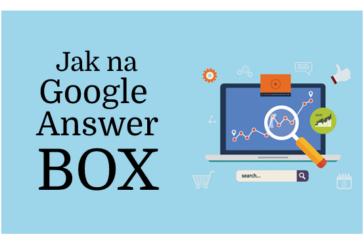 Jak zobrazovat obsah webu v Google Answer Boxu s CTR přes 32 %?