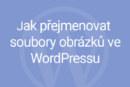 Přejmenování souborů obrázků ve WordPressu