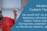 Advanced Custom Fields ve WordPress šabloně