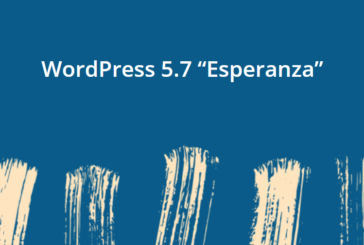 WordPress 5.7. Esperanza